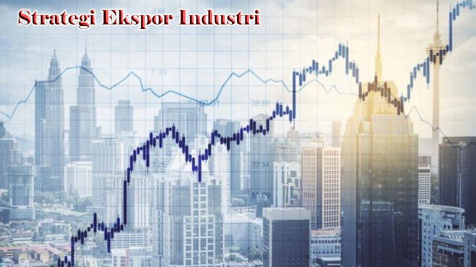 Strategi Ekspor Industri