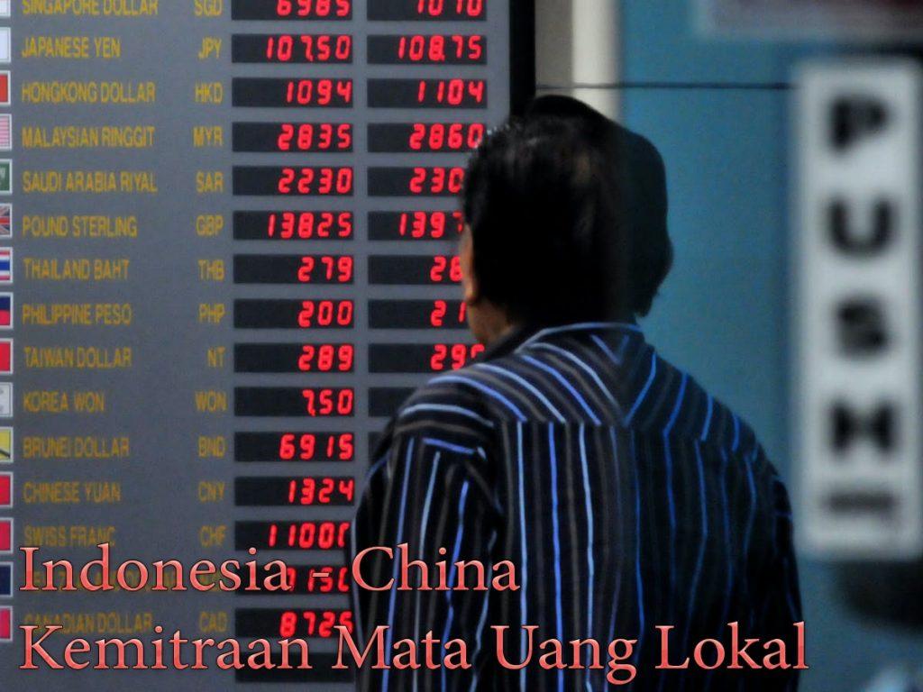 Indonesia - China Kemitraan Mata Uang Lokal